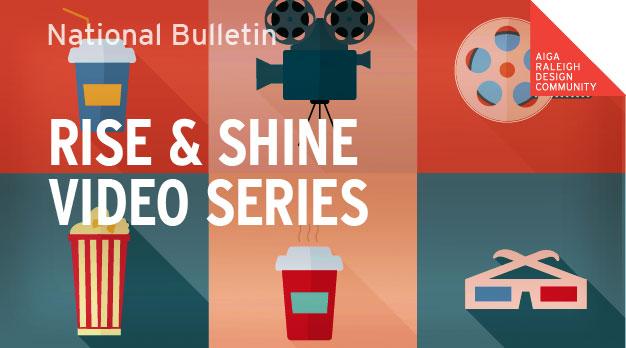 Rise & Shine Video Series